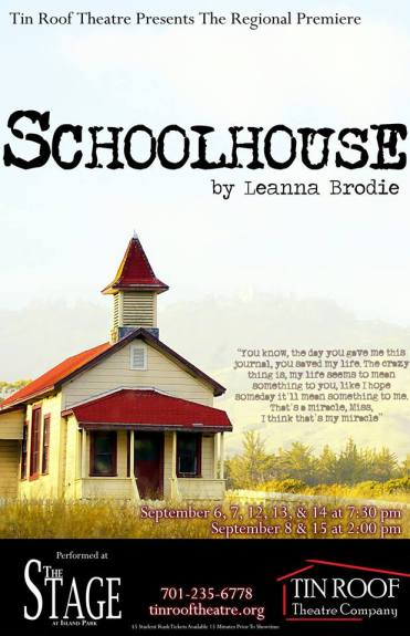 Schoolhouse - September, 2013. --- Click on the poster above for more photos!